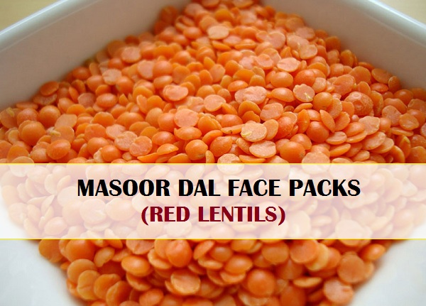 5 Masoor Dal Face Pack For Glowing Skin Fairness And Hair Removal