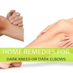 Home remedies for Dark Elbows and Knees
