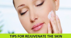 Tips to rejuvenate the skin at home Naturally