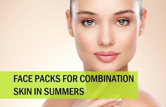 Homemade Face Packs for Combination in Summer skin