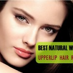 How to Remove Upper Lip Hair Naturally at Home Permanently