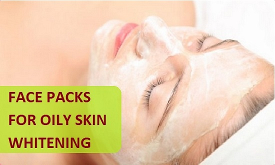 Natural Face Packs for Oily Skin Whitening