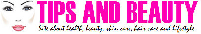 Tips and Beauty