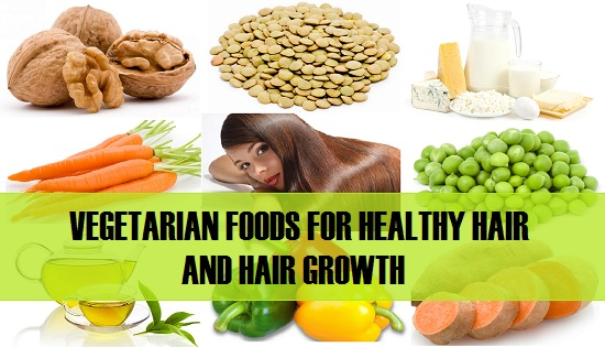 VEGETARIAN FOODS FOR HEALTHY HAIR