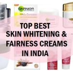 11 Best Skin Whitening Creams, Fairness Creams in India