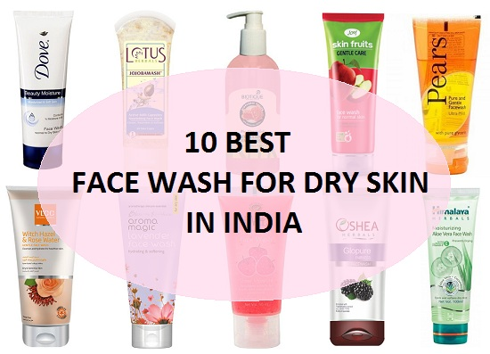 10 Best Face Wash For Dry Skin Amp Sensitive Skin In India