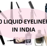 10 Best Liquid Eyeliners in India with Price and Brands