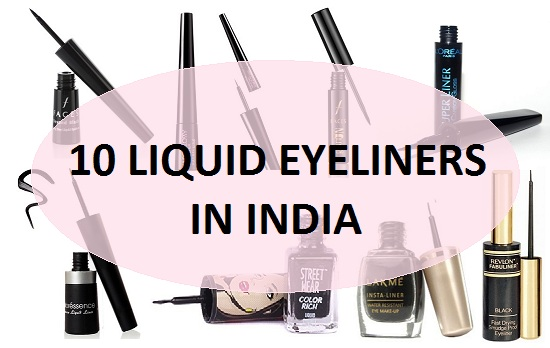 10 Best Liquid Eyeliners In India Reviews And Price List 2018 Update