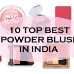 Top 10 Best Powder Blush in India with Price List
