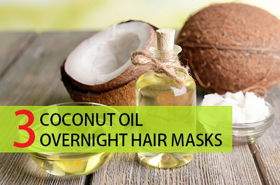 3 Coconut Oil Overnight Masks For all Hair Types