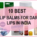 10 Top Best Lip Balms for Dark Lips in India with Prices
