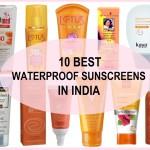 10 Best Waterproof Sunscreens in India