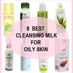 8 Best Oily Skin Cleansing Milk in India with Prices