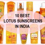 10 Best Lotus Herbals Sunscreen in India