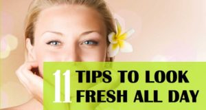 11 tips to look fresh all day long in summers