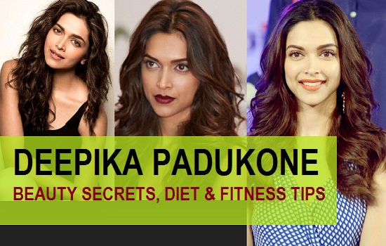 Deepika padukone beauty secrets, diet tips and fitness 3