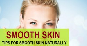 how to get smooth skin naturally