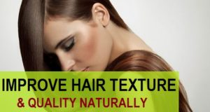 how to improve hair texture and quality naturally