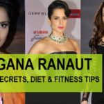 Kangana Ranaut Beauty secrets, Diet and Fitness tips