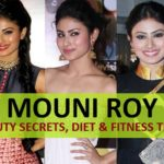 Mouni Roy Beauty Secrets, Diet and Fitness Tips