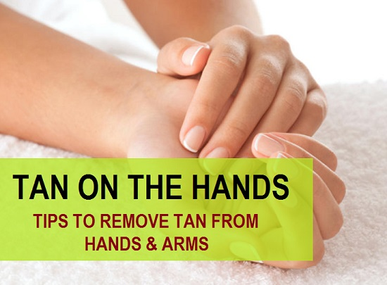 how to remove tan on hands and arms