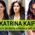 Katrina Kaif Beauty secrets, Diet and Fitness tips