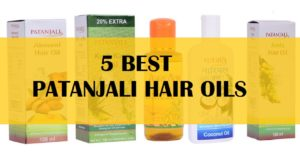 5 Best Patanjali Hair Oil for Men and Women in India