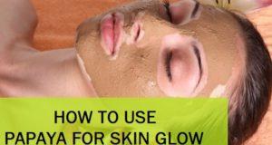 how to use papaya for skin glow