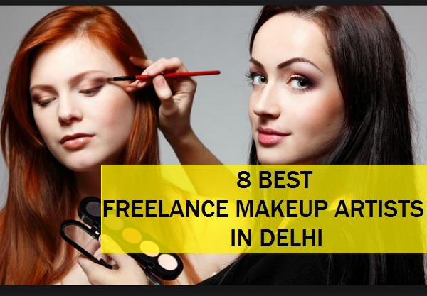 8 best freelance makeup artists in delhi