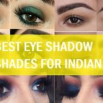 8 Best Eye Shadow Colors for Indian Skin Tone