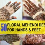 50 Latest Floral Mehendi Designs for Hands, Arms and Feet