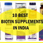 10 Best Biotin Supplements, Tablets, Capsules, Softgels in India
