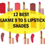 12 Best Lakme 9 to 5 Lipstick Shades Description and Reviews