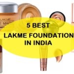 5 Best Lakme Foundation for Oily, Combination and Dry Skin