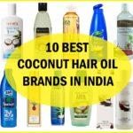 10 Best Coconut Hair Oils in India for Hair Growth and Long Hair