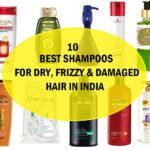 10 Best Shampoos for Dry and Damaged Frizzy Hair in India