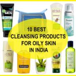 10 Best Cleansing Products For Oily Skin In India For Men And Women