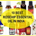 10 Best Rosehip Oil Brands in India with Price List