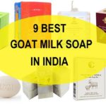 9 Top Best Goat Milk Soaps in India for Face and Body