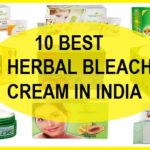 10 Best Herbal Bleach Cream in India with Prices