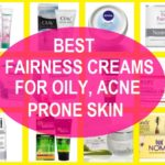 20 Best Whitening Creams, Fairness Creams for Oily Skin in India