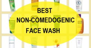 best Non-comedogenic face wash in india