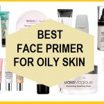 12 Best Primers for Oily skin and Large Pores in India