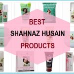 10 Best Shahnaz Husain Beauty Products in India